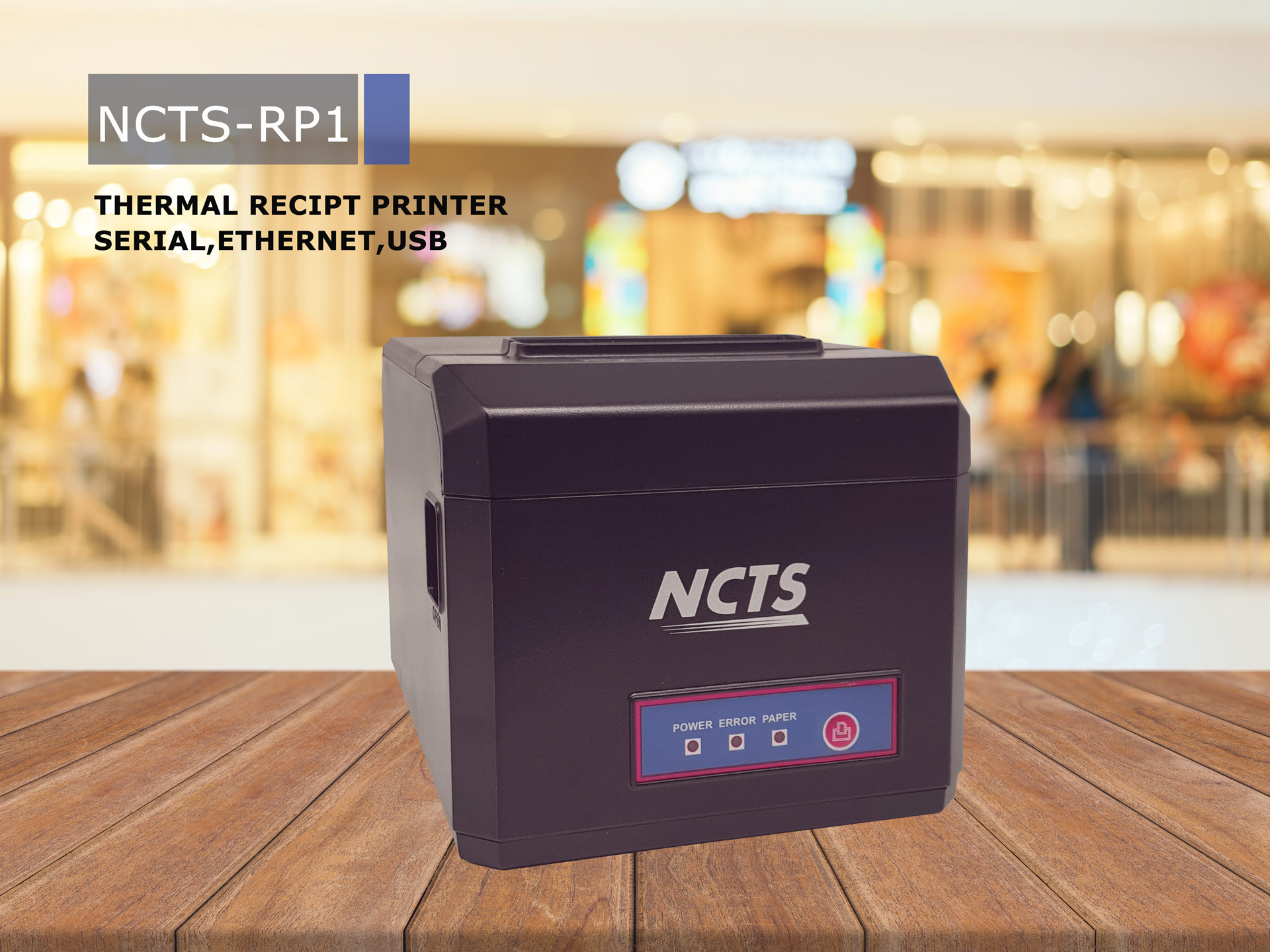 NCTS THERMAL RECEIPT PRINTER MODEL:NCTS-RP1