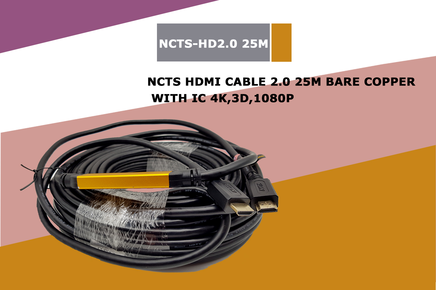HDMI CABLE 2.0 25M 4K,3D,1080P WITH IC